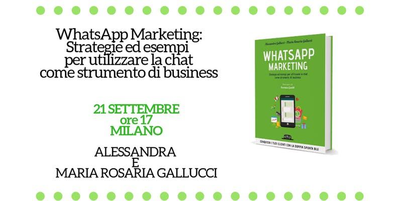 WhatsApp Marketing: Strategie ed esempi per utilizzare la chat come strumento di business Milano
